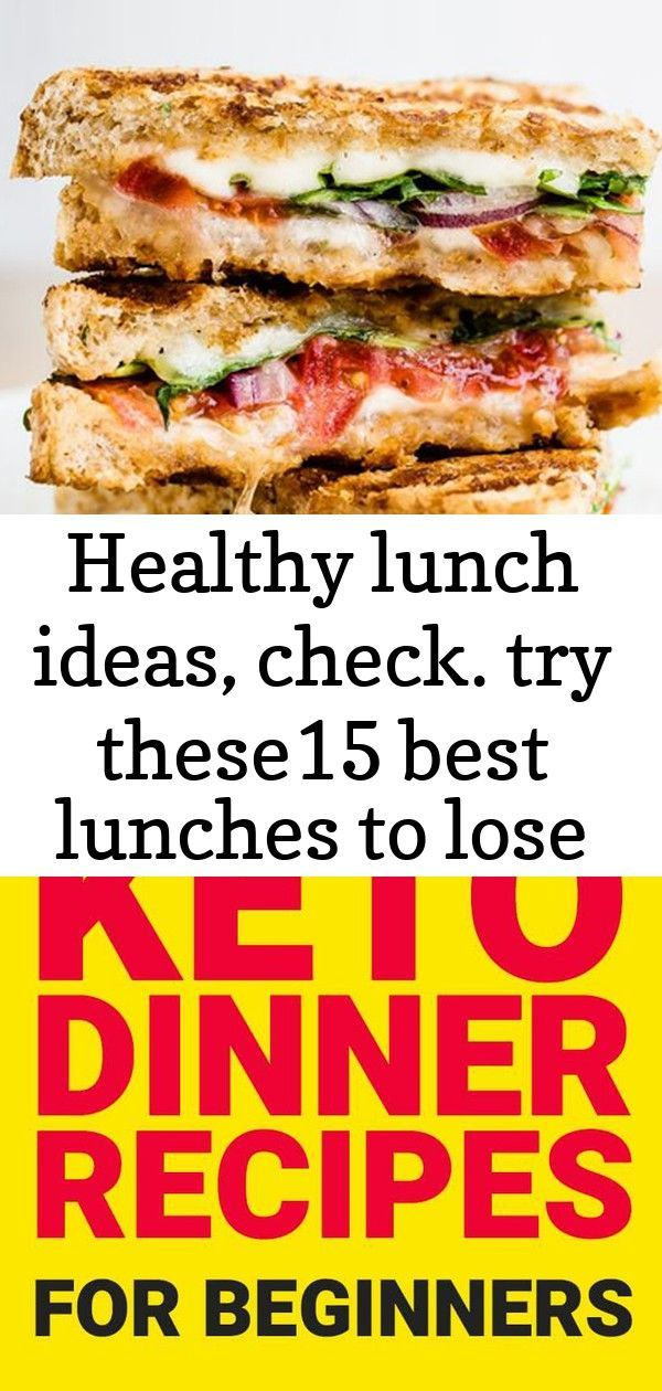 Healthy lunch ideas, check. try these15 best lunches to lose extra pounds!    Healthy lunch ide
