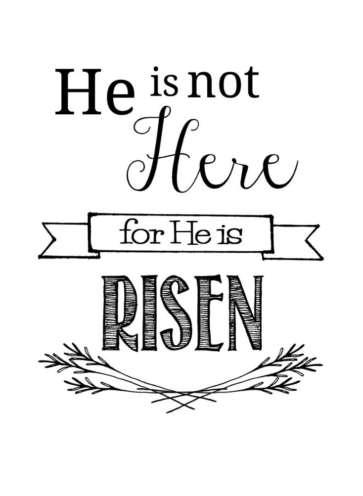 He Is Not Here Easter Printables Easter Chalkboard Easter Quotes