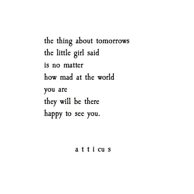 A T T I C U S Quotes Quotes Life Quotes Atticus Quotes