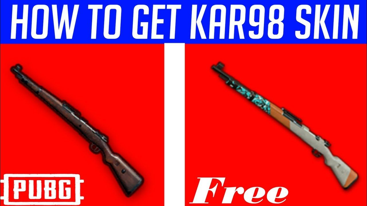 how to get kar98 skin in pubg mobile for free how to get kar98 skin