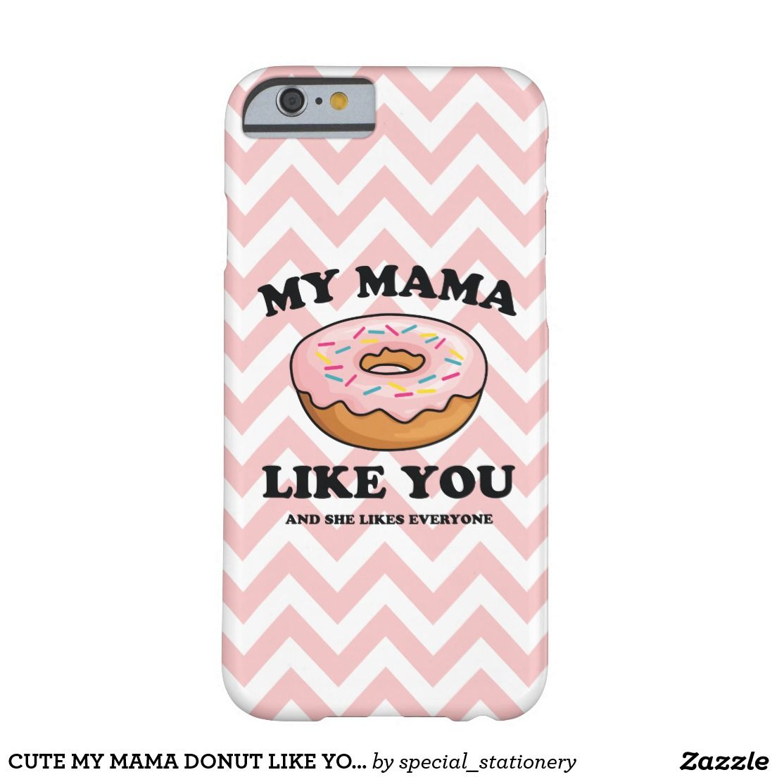 My Mama Donut Like You Funny iPhone 7 Case #iphone7