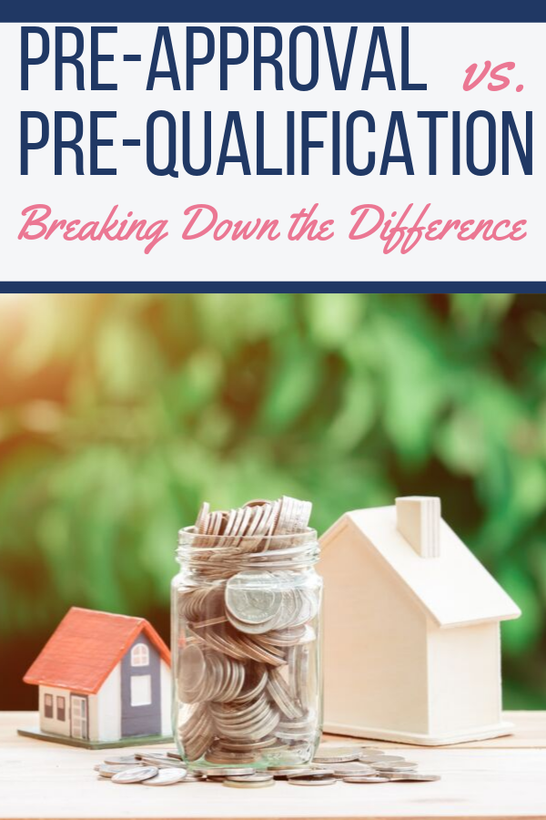 How To Tell The Difference Between Pre Qualification And Pre Approval Preapproved Mortgage Home Buying Process Home Buying