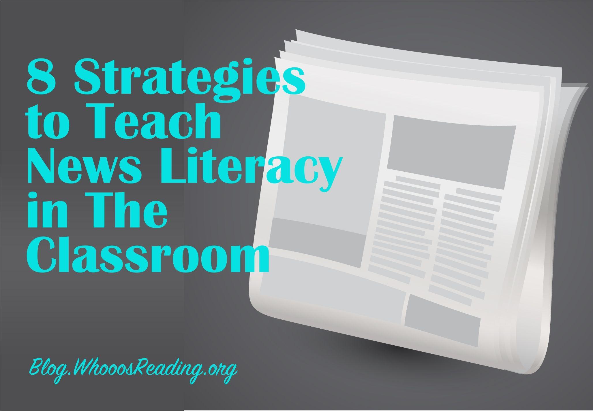 8 Strategies To Teach News Literacy