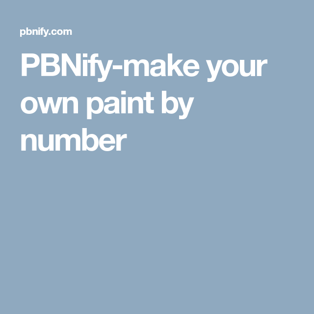 PBNify-make your own paint by number | Paint by number ...