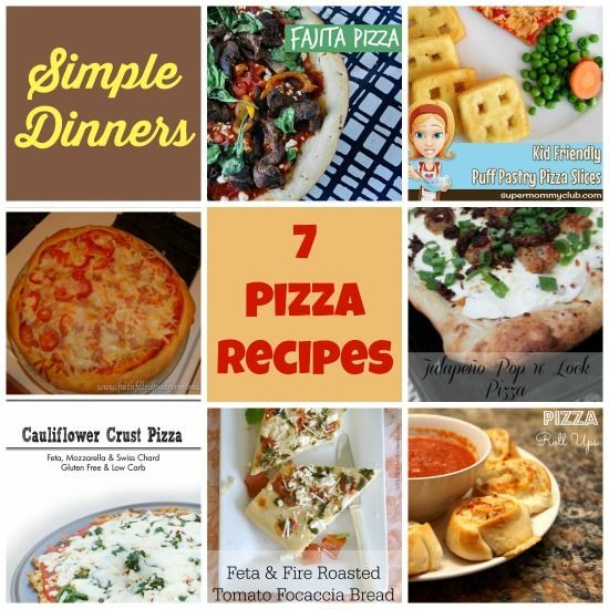 Simple Dinners 7 Pizza Recipes For Summer Weekly Menu