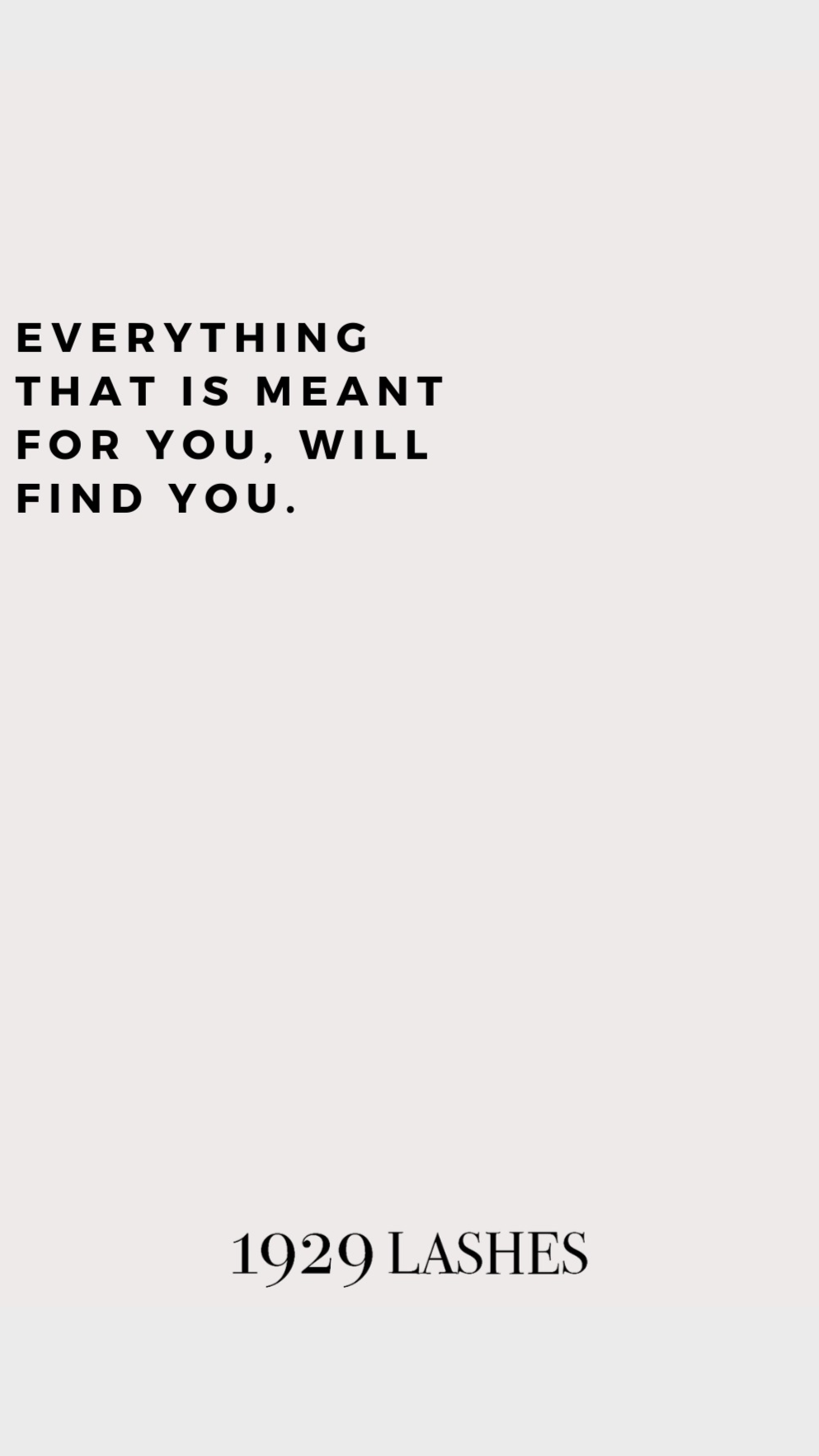 What Is Meant To Be, Will Be.