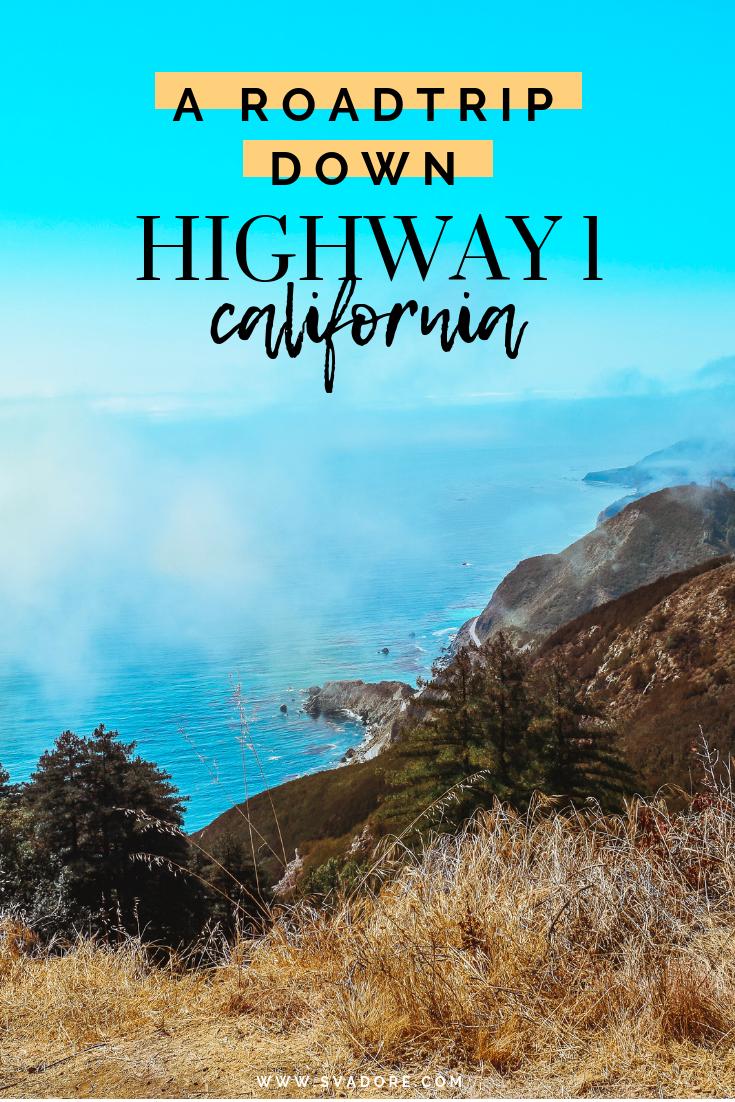 California Coast Road Trip: Highway 1 • SVADORE ...