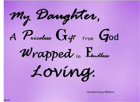 My Daughter To My Daughter I Love My Daughter Inspirational Words