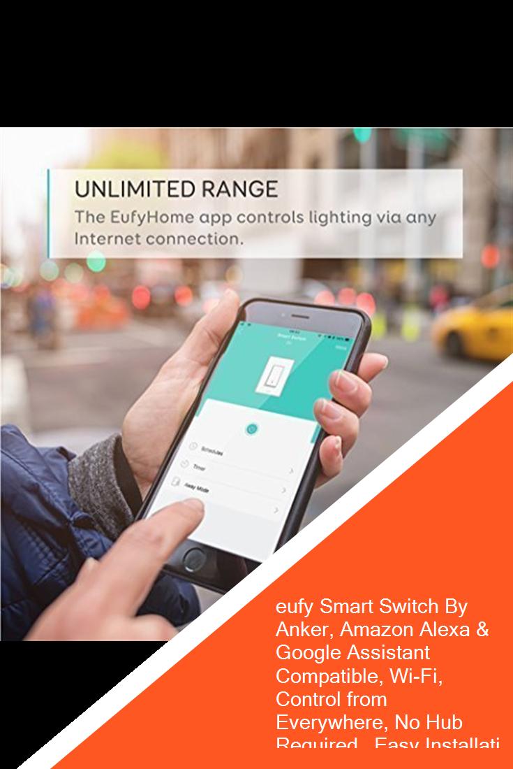 eufy Smart Switch By Anker, Amazon Alexa & Google Assistant