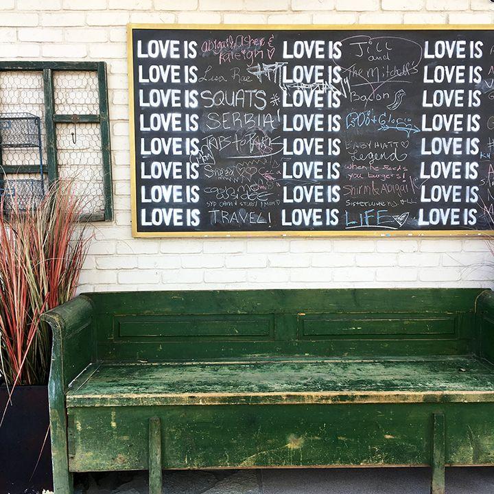 Love Is Chalkboard Sign At Farm And Craft In Scottsdale Scottsdale Walking City Desert Botanical Garden