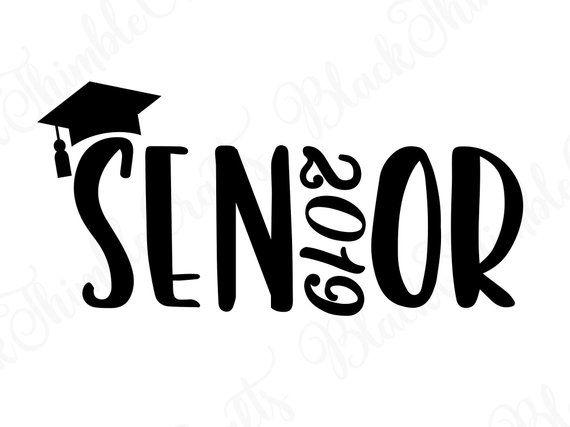 Senior svg, senior 2019 svg, graduation svg, college