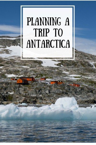 PLANNING A TRIP TO ANTARCTICA