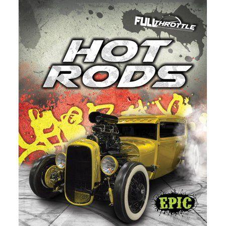 Full Throttle: Hot Rods (Hardcover) - Walmart.com