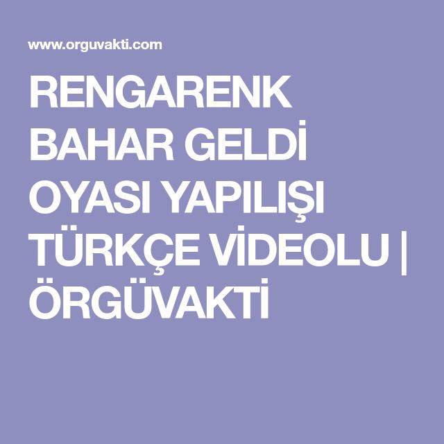 Rengarenk Bahar Geldi Oyası Yapılışı Türkçe Videolu