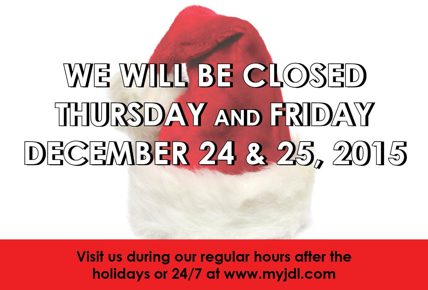 Don T Forget All Branches Are Closed Christmas Eve And Christmas