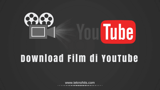 Cara Download Film Di Youtube Dengan Mudah Film Youtube Film Baru