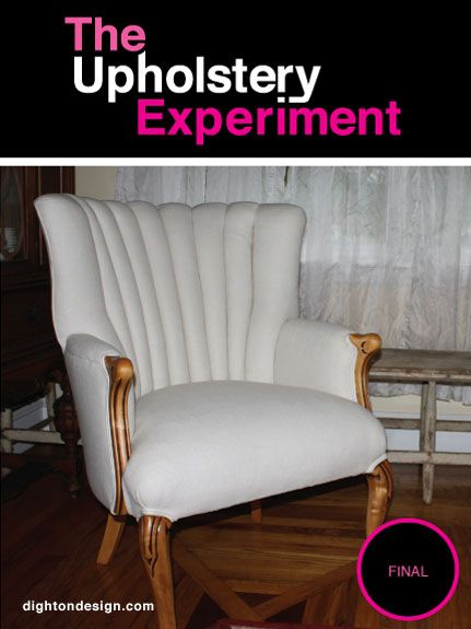 The Upholstery Experiment | Upholstery, Furniture makeover ...
