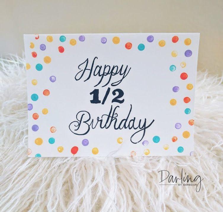Half Birthday Baby Birthday Card Happy Half Birthday Baby Birthday Card Half Birthday Baby