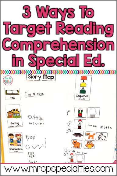 3 Ways to Target Reading Comprehension In Special Education · Mrs. P's Specialties