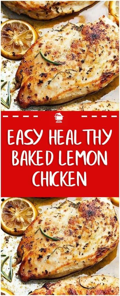 Easy healthy baked lemon chicken that is loaded with yummy flavor and you can ma... - Dinners -