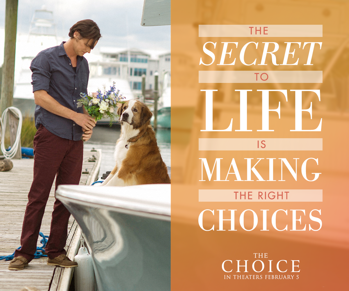 The Choice Quotes The Choice  Based On The Bestselling Novelnicholas Sparks