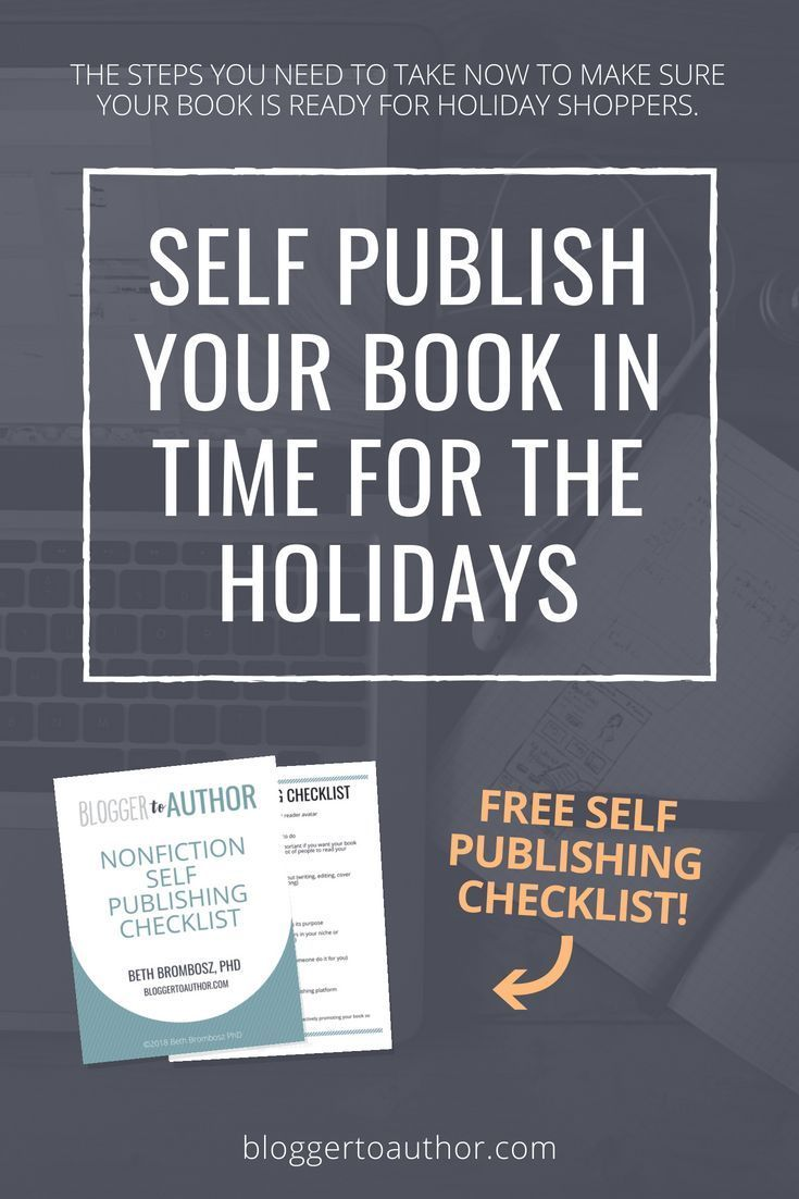 How To Self Publish Your Book In Time For The