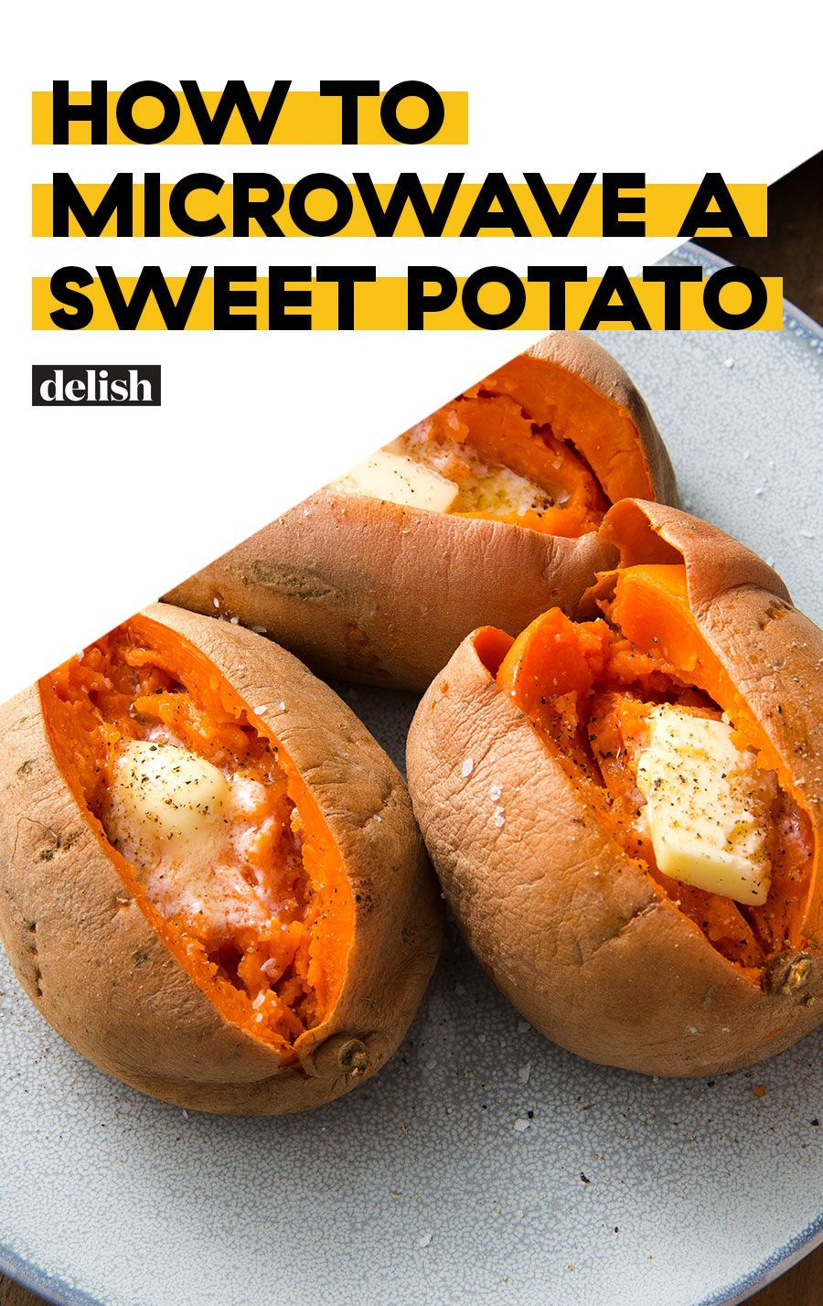 You Can Bake An Incredible Sweet Potato In Your Microwave In Five Minutes Flat Recipe Cooking Sweet Potatoes Sweet Potato Recipes Baked Microwave Sweet Potato