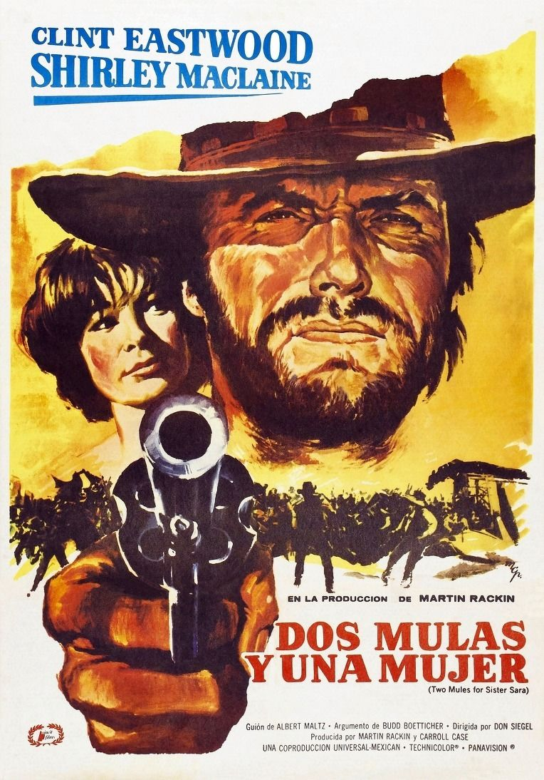 Dos Mulas Y Una Mujer Two Mules For Sister Sara De Don Siegel 1970 Movie Posters Old Movie Posters Movie Posters Vintage
