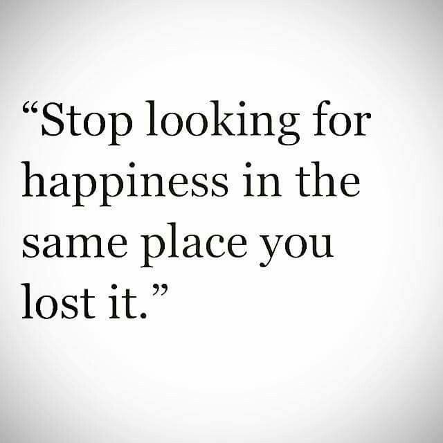 Nothing To Go Back To But The Same Shit Keep Looking Forward Quotes Words Quotes Life Quotes