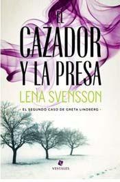 Lena Svensson - Cazador y la presa