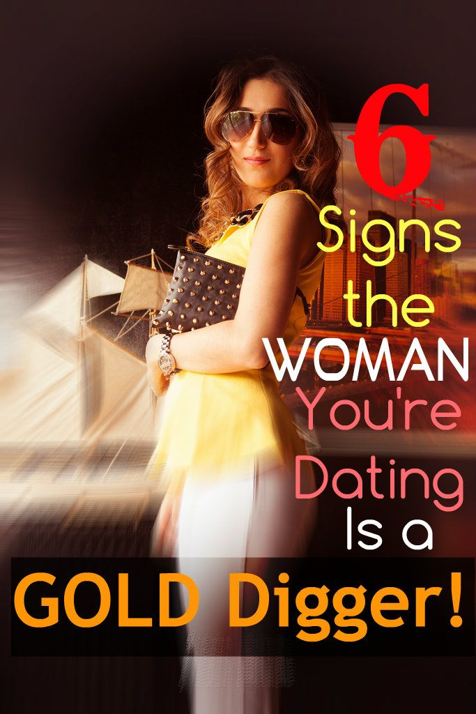 Signs of a gold digger