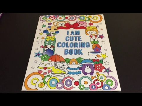 Coloring Time Episode #27: I am Cute Coloring Book | Sped Up ...