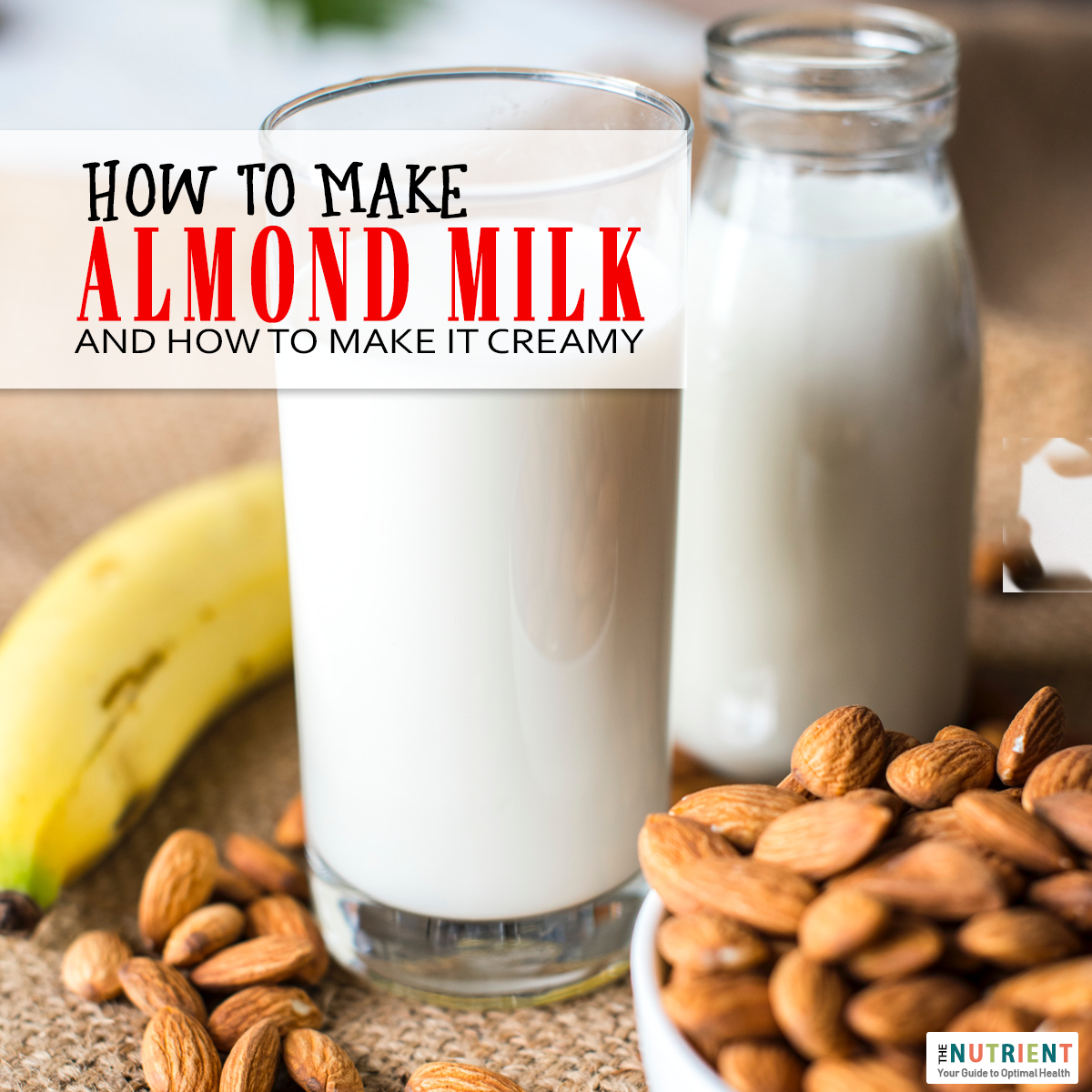 How to Make Almond Milk, How to Make Thick Almond Milk, Old-fashioned milk  jug with homemade almond… | Make almond milk, Homemade almond milk,  Chocolate almond milk