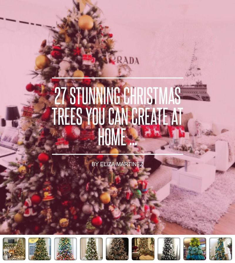 27 Stunning Christmas Trees 🎄 You Can Create at Home