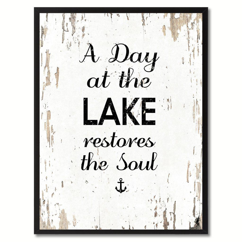 A Day At The Lake Restores The Soul Saying Canvas Print Black