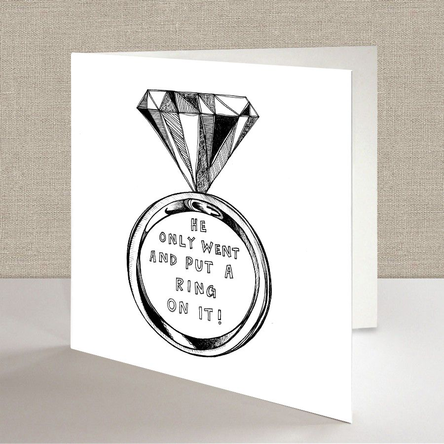 He only went and put a ring on it engagement greeting card diamond engagement greeting card diamond ring engagement greetingshand drawngreeting kristyandbryce Gallery