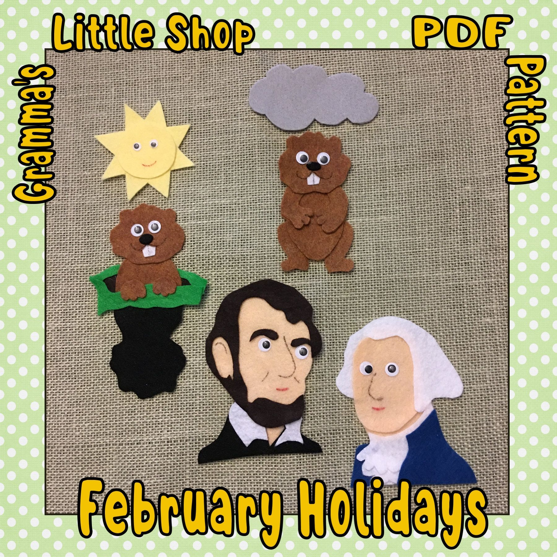 Felt Board Patterns For Groundhog Day And Presidents Day