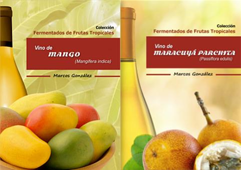 Elaboración De Vino De Mango Y Vino De Maracuyá Libros Fruit Lulus Pear
