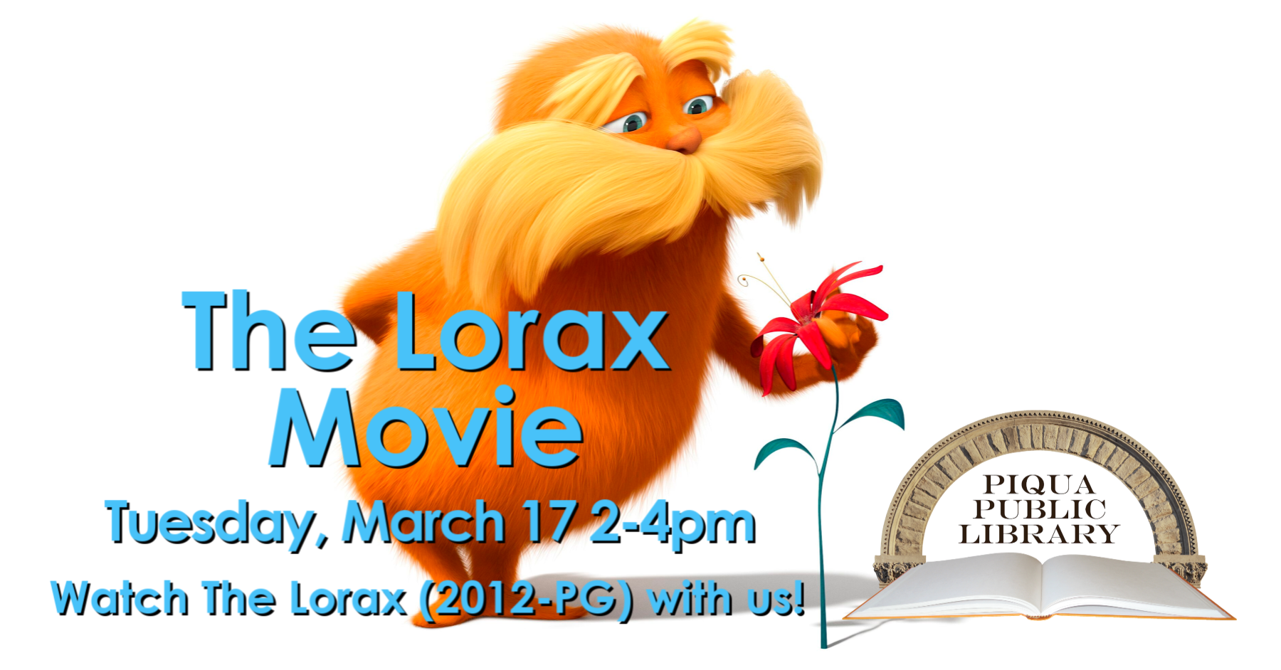 Watch Dr. Seuss' The Lorax movie with us at the Piqua Public Library on Tuesday, March 17 from 2 to 4pm! A 12-year-old boy searches for the one thing that will enable him to win the affection of the girl of his dreams. To find it he must discover the story of the Lorax, the grumpy yet charming creature who fights to protect his world. This free movie showing is for all ages, the movie is rated PG.  #PiquaLibrary #MovieNight #ThisisPiqua #LovePiqua #PiquaOhio #ilovelibraries #librarylove