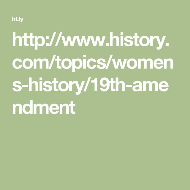 Httphistorytopicswomens History19th Amendment Good