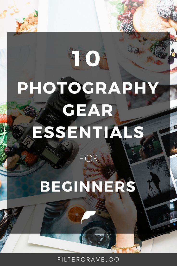 10 Photography Gear Essentials for Beginners Photography