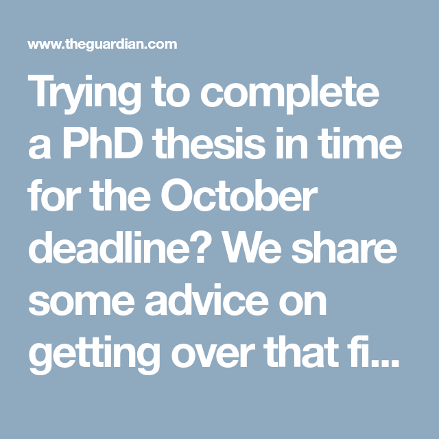 Completing your doctoral dissertation