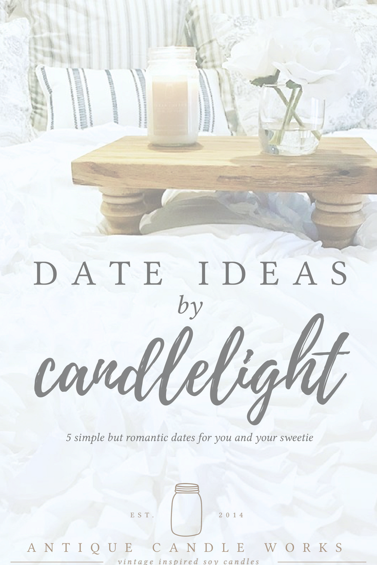 Date Ideas by Candlelight | Rustic decor, Modern farmhouse and ...