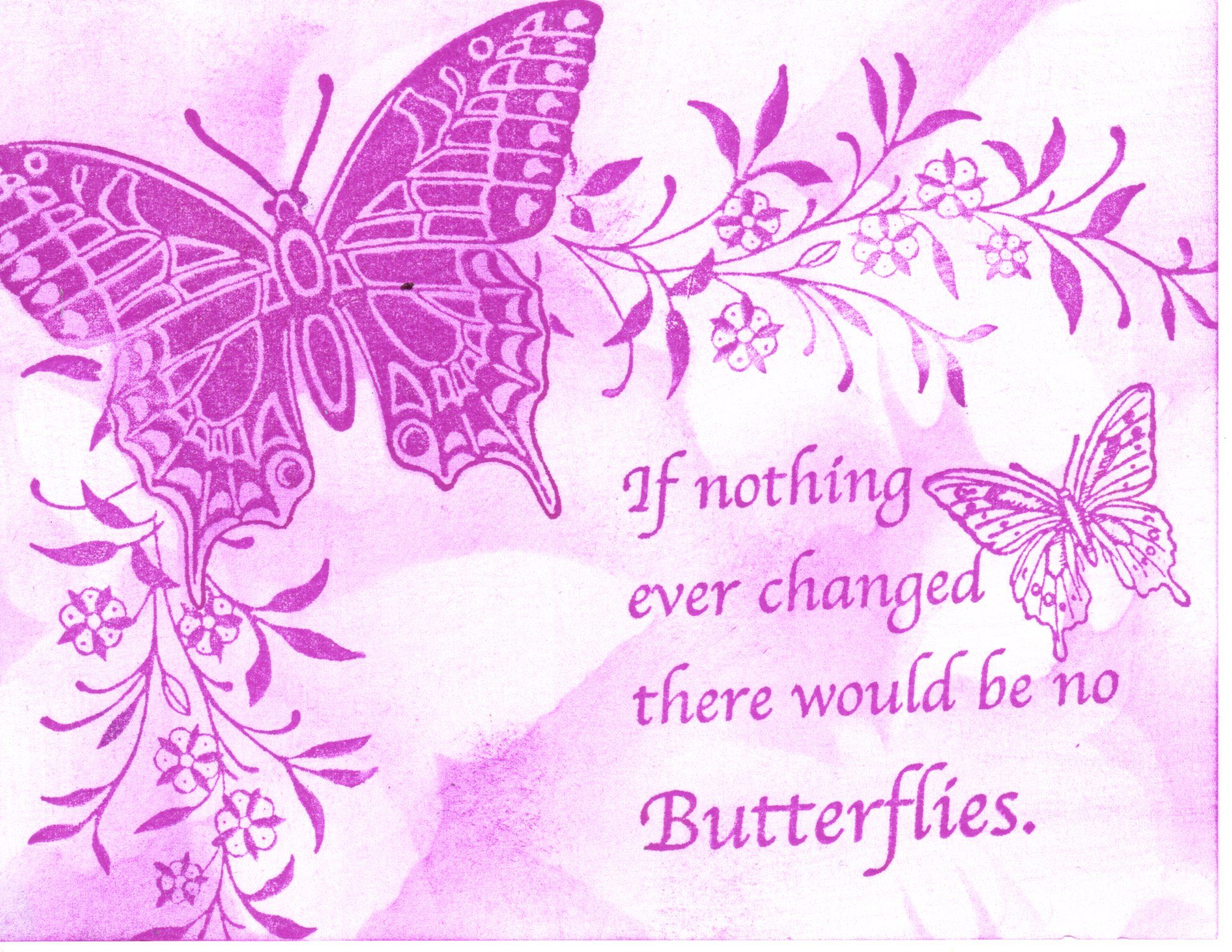 Butterfly cloud background is the interior of the template with color buffed around it.  Used our art tape to mask the butterfly and then deepened the color using the template and brushing color over the image.  Love the sentiment.
