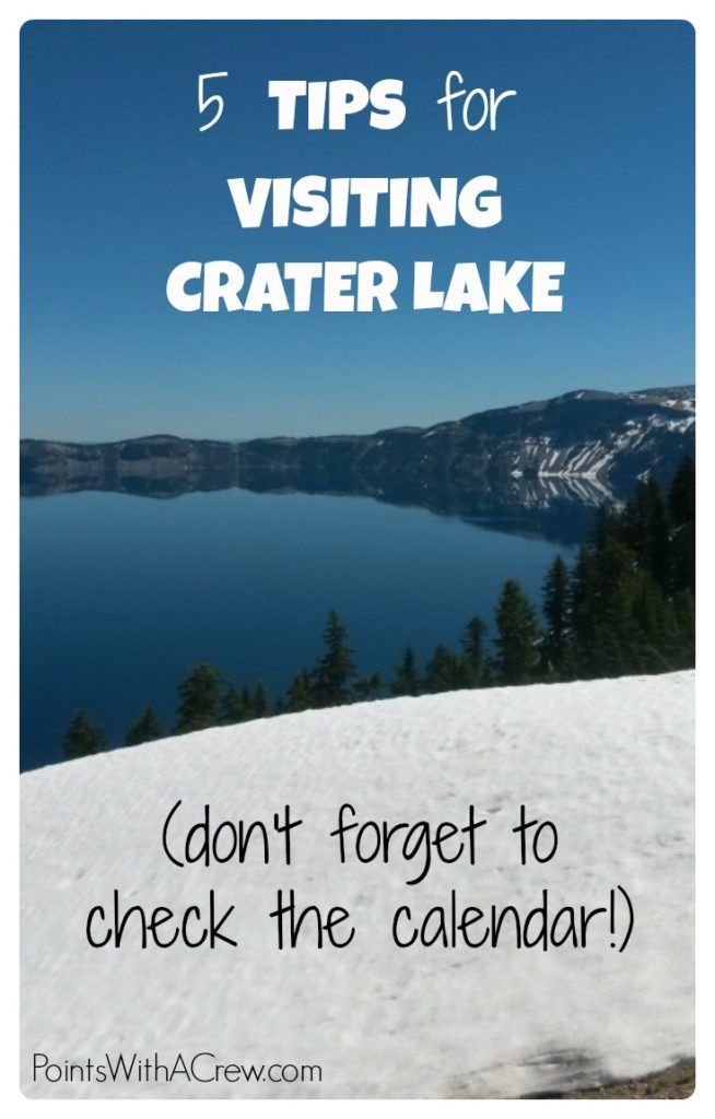 5 tips for visiting Crater Lake National Park - Points with a Crew