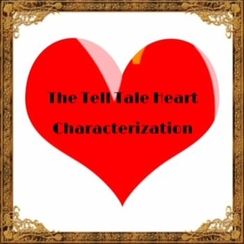 tell tale heart character traits