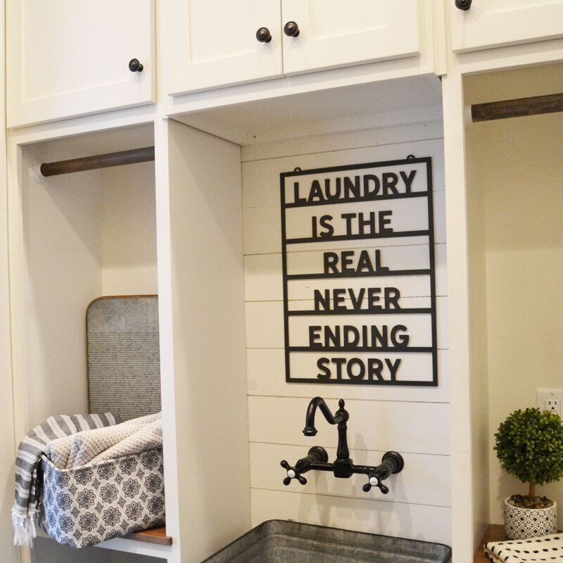 Laundry Is The Real Never Ending Story Metal Sign In 2020 Laundry Room Design Laundry Room Makeover Ending Story