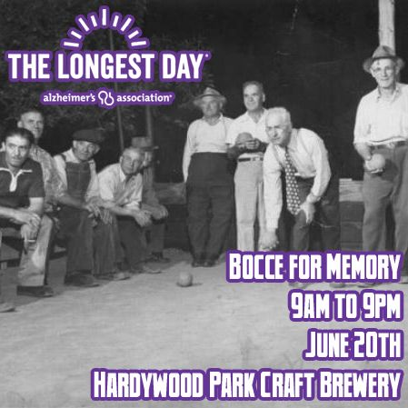 We hope you will join us for 'Bocce for Memory' and support the Longest Day. 'Bocce for Memory' will be held on Saturday, June 20th, from 9am-9pm at Hardywood Park Craft Brewery in Richmond and will include bocce, corn-hole, and other fun social activities. Pre-registration is encouraged. http://act.alz.org/goto/BocceForMemory to register and/or donate. #RVA #LongestDay #Alzheimers #dementia #CentralVirginia