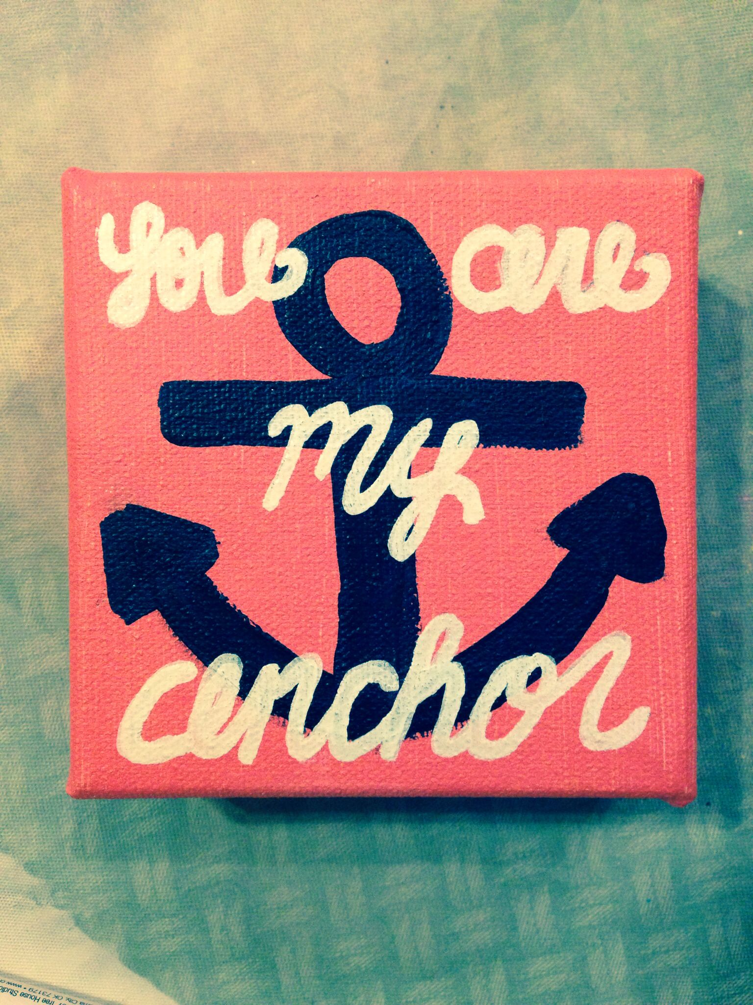 Diy Canvas Painting You Are My Anchor 3 Canvas Painting Diy Quotes I Live My Life