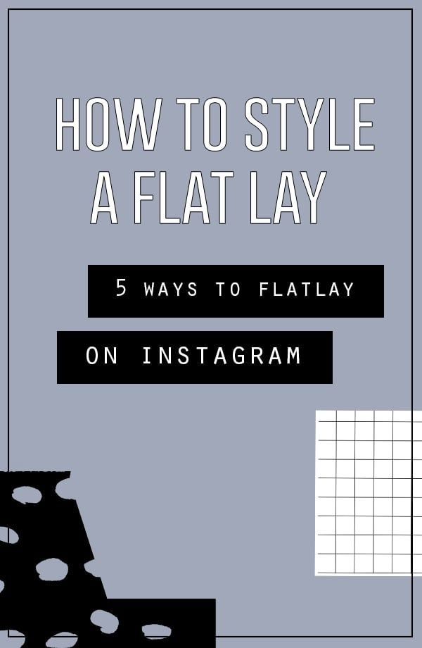 How To Style A Flat Lay  Flat Lay Blog And Instagram